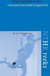NTHR reeks Eigen gebrek in het transport Brouwer, H.M.B.