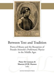 Between text and tradition -Pietro d'Abano and the re tion of pseudo-Aristotle'
