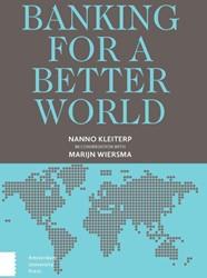 Banking for a better world -Nanno kleiterp in conversation with Marijn Wiersma Kleiterp, Nanno