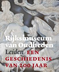 Rijksmuseum van Oudheden Leiden - een ge -Een geschiedenis van 200 jaar