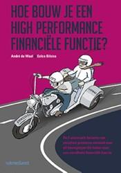 Hoe bouw je een high performance financi -de 5 universele factoren van e xcellent presteren vertaald na Waal, Andre de