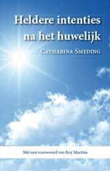 HELDERE INTENTIES NA HET HUWELIJK SMEDING, CATHARINA