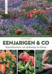 Eenjarigen & co -zomerbloemen van afrikaantje t ot Zinnia Voskuil, Julia