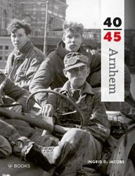 Arnhem 40-45 Jacobs, Ingrid