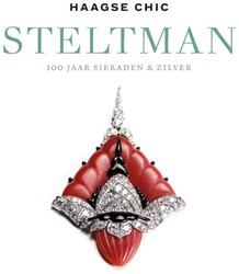 Haagse chic - Steltman -100 Jaar sieraden & zilver Eisses, Marit