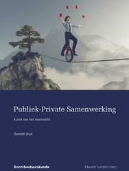 Publiek-Private Samenwerking: Kunst van -Kunst van het evenwicht Sanders, Maurits