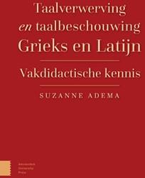 Taalverwerving en taalbeschouwing Grieks -vakdidactische kennis Adema, Suzanne