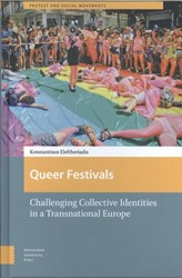 Queer Festivals -challenging Collective Identit ies in a Transnational Europe Eleftheriadis, Konstantinos