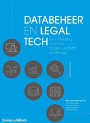 Databeheer en legal tech -Een inleiding voor het hoger j uridisch onderwijs Timmer, Ivar