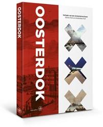 Het Oosterdok (tweetalige editie) -Verhalen van een Amsterdamse h aven Dekker, Titus