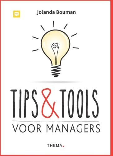 Tips & Tools voor managers Bouman, Jolanda
