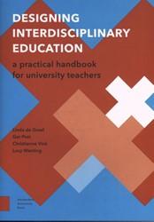 Designing interdisciplinary education -a practical handbook for unive rsity teachers Greef, Linda de