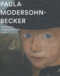Paula Modersohn-Becker (DUITS) -Zwischen Worpswede und Paris Borgmann, Verena