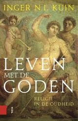 Leven met de goden, Religie in de Oudhei -Religie in de Oudheid Kuin, Inger N.I.