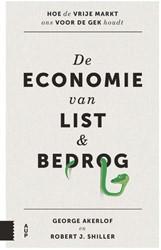 De economie van list en bedrog -hoe de vrije markt ons voor de gek houdt Akerlof, George A.