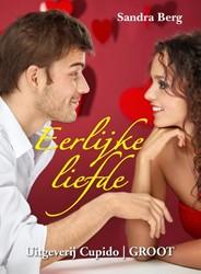 Eerlijke liefde -groteletter-editie Berg, Sandra
