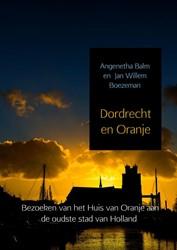 Dordrecht en Oranje -bezoeken van het Huis van Oran je aan de oudste stad van Holl Balm, Angenetha