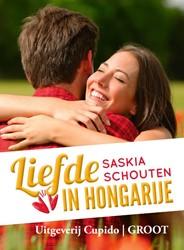 Liefde in Hongarije -groteletter-editie Schouten, Saskia