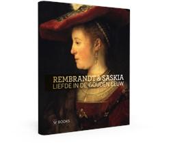 Rembrandt en Saskia -Liefde in de Gouden Eeuw Stoter, Marlies