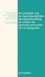 De praktijk van de voorwaardelijke invri Beijerse, J. uit