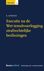 Executie na de Wet tenuitvoerlegging str Robroek, R.