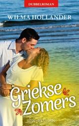 Griekse Zomers -dubbelroman bevat 'Zomerd en 'Een Zomernacht' Hollander, Wilma