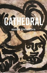 Cathedral Trebukova, Masha