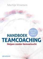 Handboek Teamcoaching -helpen zonder bemoeizucht Vroemen, Martijn
