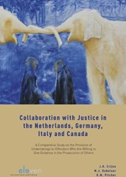 Collaboration with Justice in the Nether -A comparative study on the pro vision of undertakings to offe Crijns, J.H.