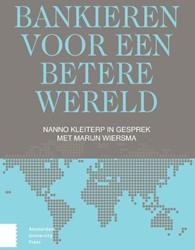 Bankieren voor een betere wereld -Nanno Kleiterp in gesprek met Marijn Wiersma Kleiterp, Nanno