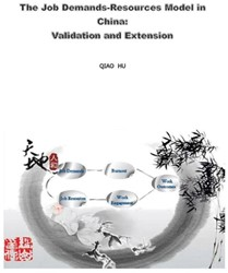 THE JOB DEMANDS-RESOURCES MODEL IN CHINA -VALIDATION AND EXTENSION HU, QIAO