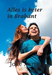 Alles is beter in Brabant Aarts, Joke
