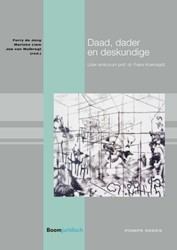Daad, dader en deskundige -Liber amicorum prof. dr. Frans Koenraadt