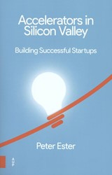 Accelerators in Silicon Valley -searching for the next big thi ng Ester, Peter