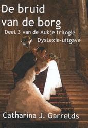 De bruid van de borg -dyslexie-uitgave Garrelds, Catharina J.