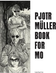 Pjotr Muller. Book for Mo Muller, Pjotr