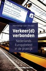 Verkeer(d) verbonden -nederlands Europabeleid in de praktijk Keulen, Mendeltje van