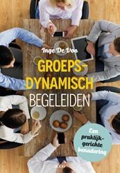 Groepsdynamisch begeleiden -een praktijkgerichte benaderin g Vos, Inge De