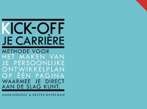 Kick-off je carriere -Methode voor het maken van de persoonlijke ontwikkelplan op Nieboer, Anne