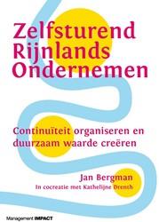 Zelfsturend Rijnlands ondernemen -Continuiteit organiseren en d uurzaam waarde creeren Bergman, Jan