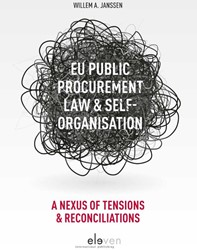 EU Public Procurement Law & Self-org -A Nexus of Tensions & Reco iations Janssen, Willem