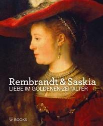 Rembrandt en Saskia -Liebe im goldenen zeitalter Stoter, Marlies