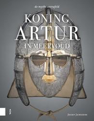 Koning Artur in meervoud -de mythe ontrafeld Janssens, Jozef