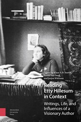 Reading Etty Hillesum in Context -writings, life, and influences of a visionary author