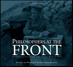 Philosophers at the Front -Phenomenology and the First Wo rld War