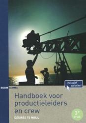 Handboek voor productieleiders en crew Nuijl, Desiree te