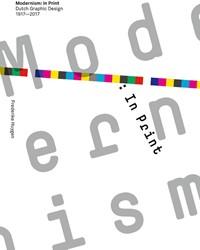 Modernism: In Print Huygen, Frederike