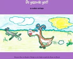 De gillende geit! -en andere verhalen en illustrator Denise van Door, Schrijve