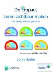 De impact van leren zichtbaar maken -HET BEWIJS IN KAART GEBRACHT Hattie, John