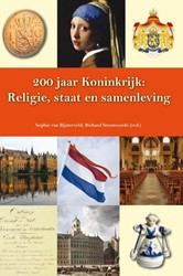 200 jaar koninkrijk: Religie, staat en s -religie, staat en samenleving